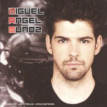影视歌三栖偶像米格尔·安赫尔·穆诺兹同名专辑 Miguel Ángel Muñoz – Miguel Ángel Muñoz 2006(Flac/分轨/311M)插图
